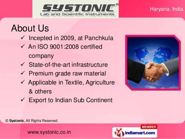 Haryana, India   About Us         Incepted in 2009, at Panchkula         An ISO 9001:2008 certified          company    ...