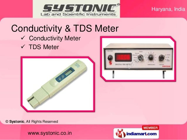 Haryana, India   Conductivity & TDS Meter         Conductivity Meter         TDS Meter© Systonic, All Rights Reserved   ...