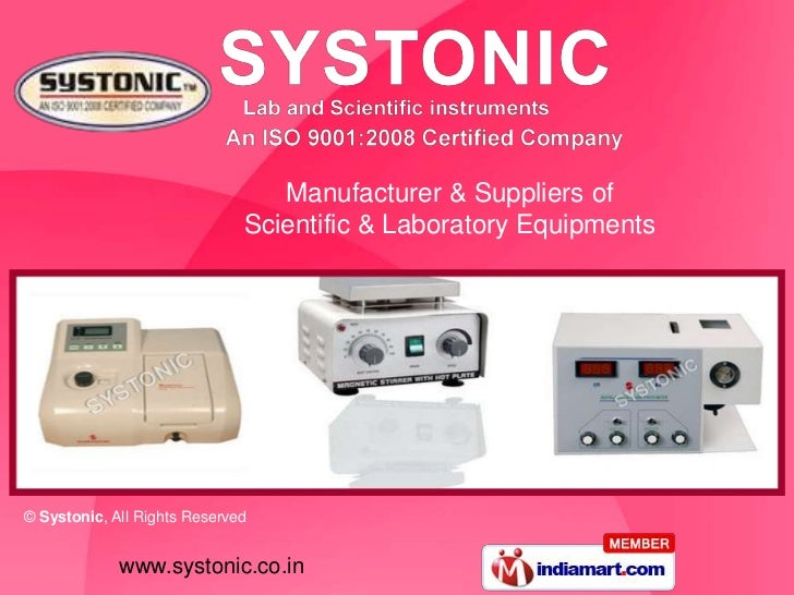 Manufacturer & Suppliers of                              Scientific & Laboratory Equipments© Systonic, All Rights Reserved...