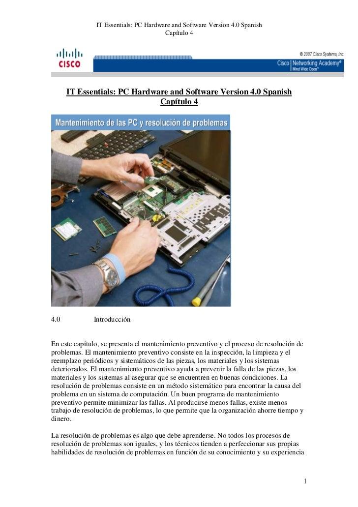 IT Essentials: PC Hardware and Software Version 4.0 Spanish                                       Capítulo 4      IT Essen...
