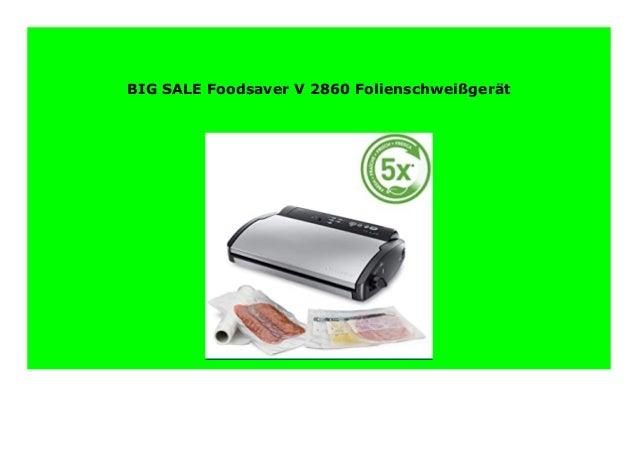 Foodsaver V 2860 Folienschwei/ßger/ät