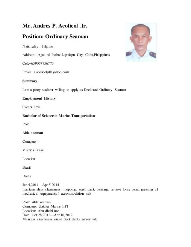 mr andres p acolicol jr position ordinary seaman nationality filipino address - Resume Sample Format For Seaman