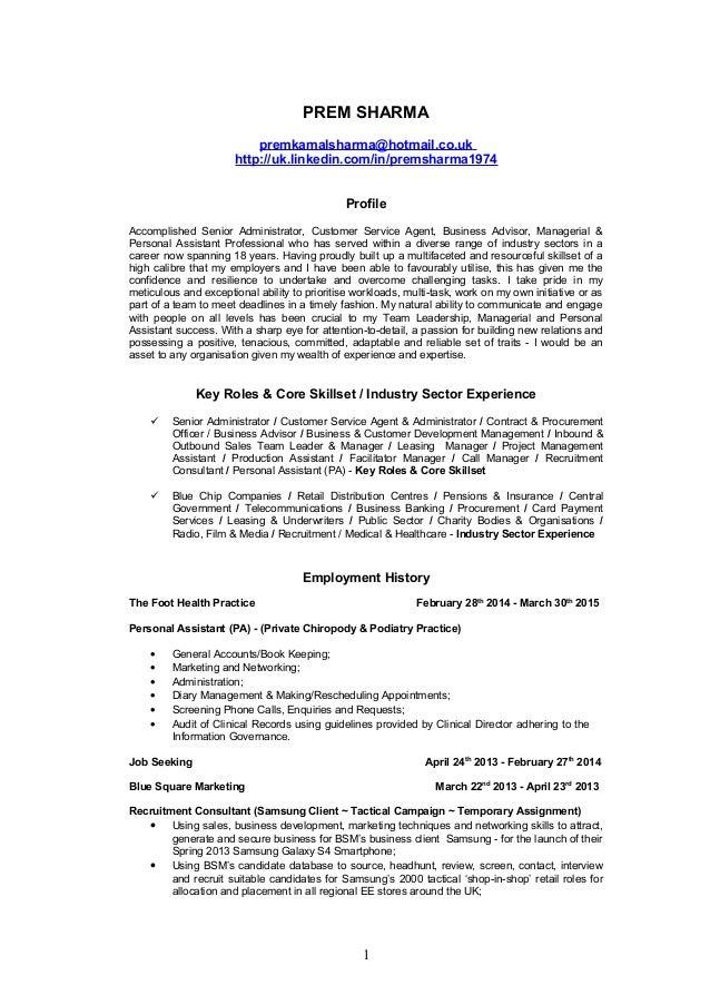 PREM SHARMA premkamalsharma@hotmail.co.uk http://uk.linkedin.com/in/premsharma1974 Profile Accomplished Senior Administrat...