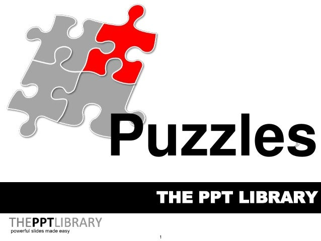 1 THE PPT LIBRARY Puzzles