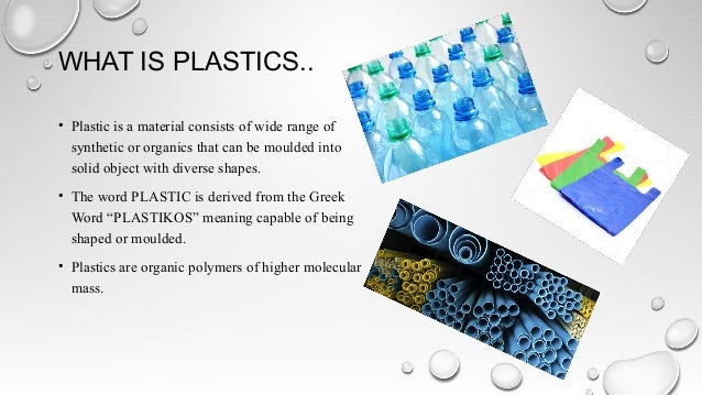 Plastics… Slide 2