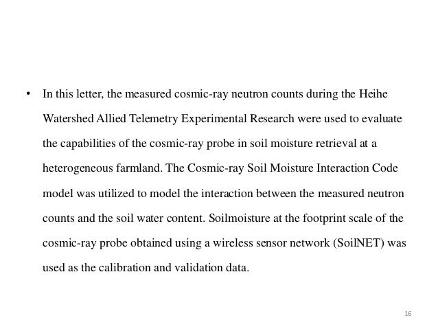 • In this letter, the measured cosmic-ray neutron counts during the Heihe Watershed Allied Telemetry Experimental Research...