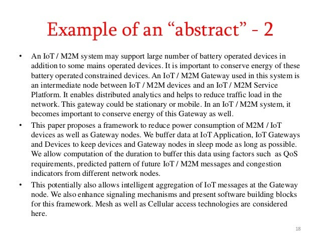 • An IoT / M2M system may support large number of battery operated devices in addition to some mains operated devices. It ...