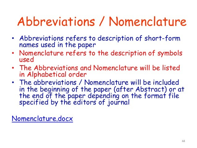 44 • Abbreviations refers to description of short-form names used in the paper • Nomenclature refers to the description of...