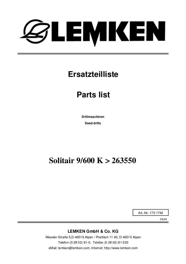 Drillmaschinen Solitair 9/600 K > 263550 09.04 Ersatzteilliste Weseler Straße 5,D-46519 Alpen / Postfach 11 60, D-46515 Al...