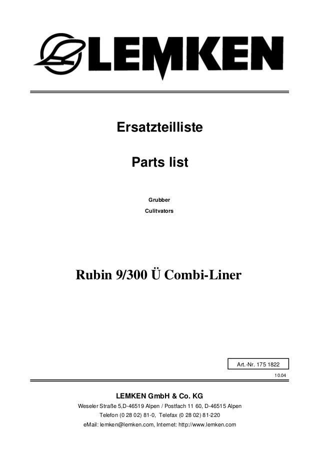 Grubber Rubin 9/300 Ü Combi-Liner 10.04 Ersatzteilliste Weseler Straße 5,D-46519 Alpen / Postfach 11 60, D-46515 Alpen Tel...