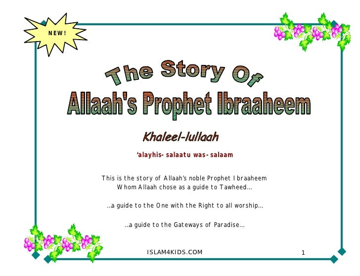NEW!                       'alayhis-salaatu was-salaam          This is the story of Allaah's noble Prophet Ibraaheem     ...