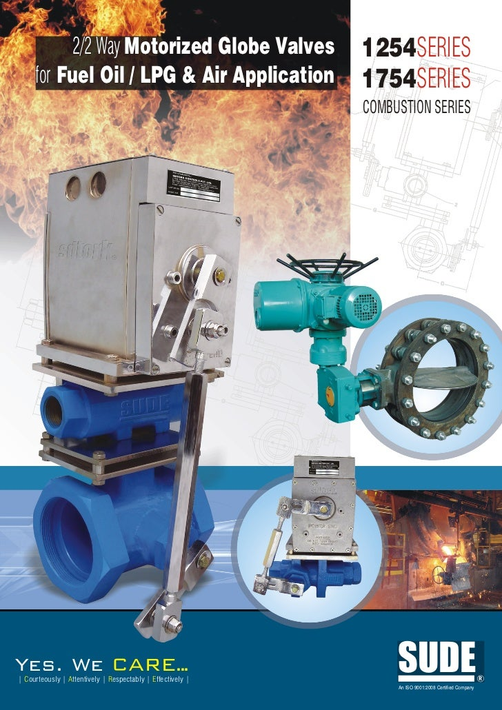 2/2 Way Motorized Globe Valves                    1254SERIES     for Fuel Oil / LPG & Air Application                   17...