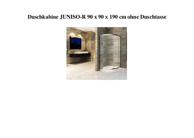 Duschkabine JUNISO-R 90 x 90 x 190 cm ohne Duschtasse