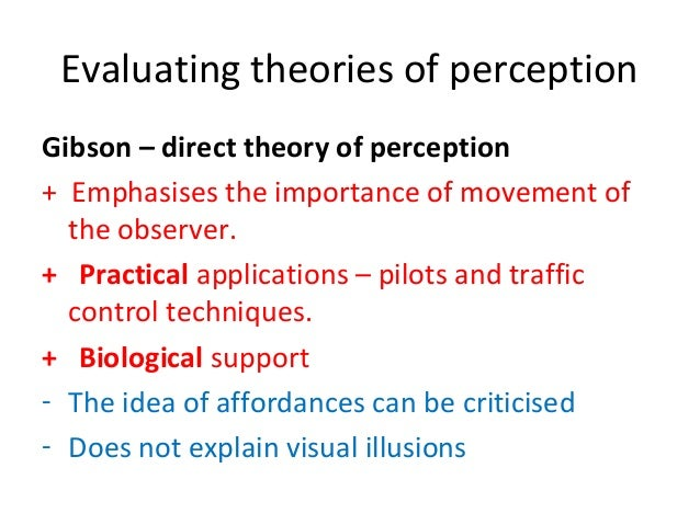 gibson gregory perception Knowledge in perception and illusion psychologist j j gibson (1904^1979) whose booksthe perception of the visual world it is a small step (gregory.