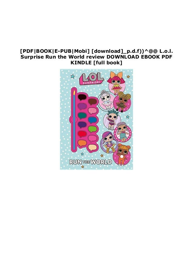 [PDF BOOK E-PUB Mobi] [download]_p.d.f))^@@ L.o.l. Surprise Run the World review DOWNLOAD EBOOK PDF KINDLE [full book]