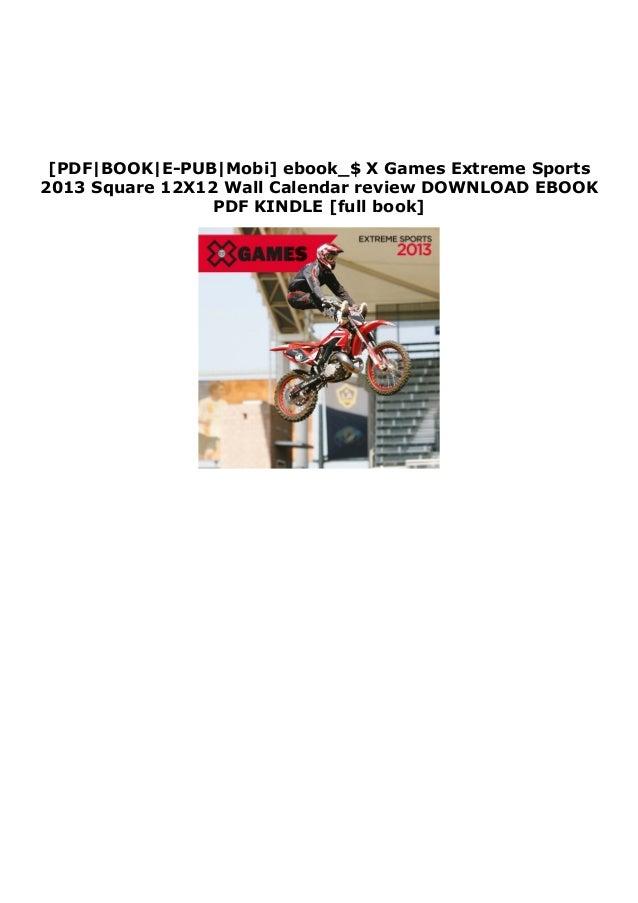 [PDF|BOOK|E-PUB|Mobi] ebook_$ X Games Extreme Sports 2013 Square 12X12 Wall Calendar review DOWNLOAD EBOOK PDF KINDLE [ful...