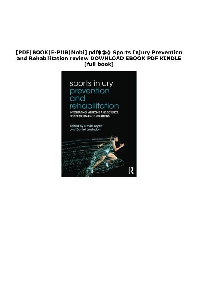 [PDF BOOK E-PUB Mobi] pdf$@@ Sports Injury Prevention and Rehabilitation review DOWNLOAD EBOOK PDF KINDLE [full book]