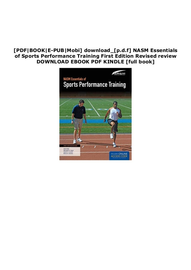 [PDF|BOOK|E-PUB|Mobi] download_[p.d.f] NASM Essentials of Sports Performance Training First Edition Revised review DOWNLOA...