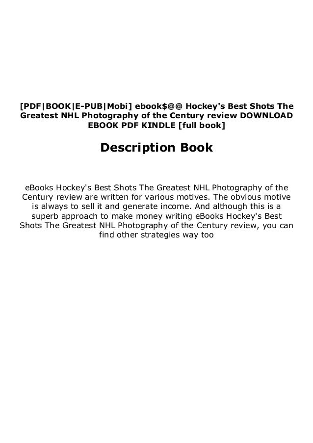 [PDF|BOOK|E-PUB|Mobi] ebook$@@ Hockey's Best Shots The Greatest NHL Photography of the Century review DOWNLOAD EBOOK PDF K...