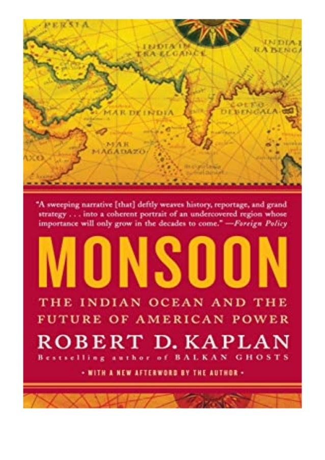 [PDF|BOOK|E-PUB|Mobi] Read_EPUB Monsoon The Indian Ocean and the Future of American Power review DOWNLOAD EBOOK PDF KINDLE...