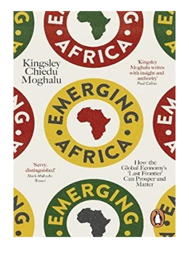 [PDF|BOOK|E-PUB|Mobi] Audiobooks_$ Emerging Africa How the Global Economy039s 039Last Frontier039 Can Prosper and Matter r...