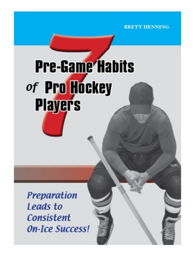 [PDF|BOOK|E-PUB|Mobi] [P.D.F_book]@@ 7 Pre-Game Habits of Pro Hockey Players review DOWNLOAD EBOOK PDF KINDLE [full book] ...