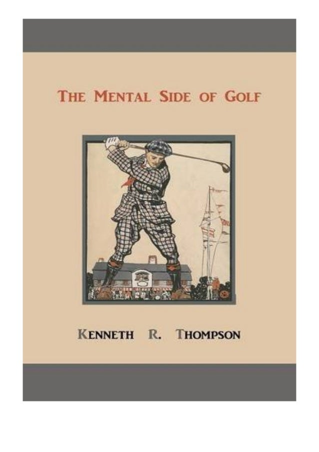 [PDF BOOK E-PUB Mobi] paperback$@@ The Mental Side of Golf A Study of the Game as Practised by Champions review DOWNLOAD E...