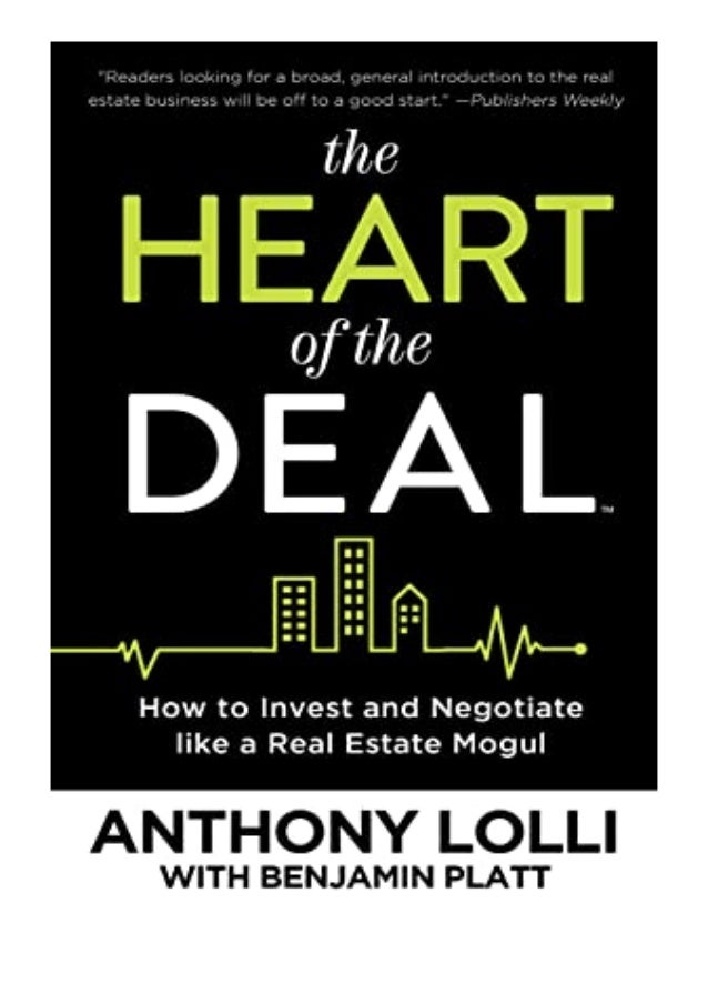 [PDF|BOOK|E-PUB|Mobi] ((Read_[P.D.F]))@@ The Heart of the Deal How to Invest and Negotiate like a Real Estate Mogul review...