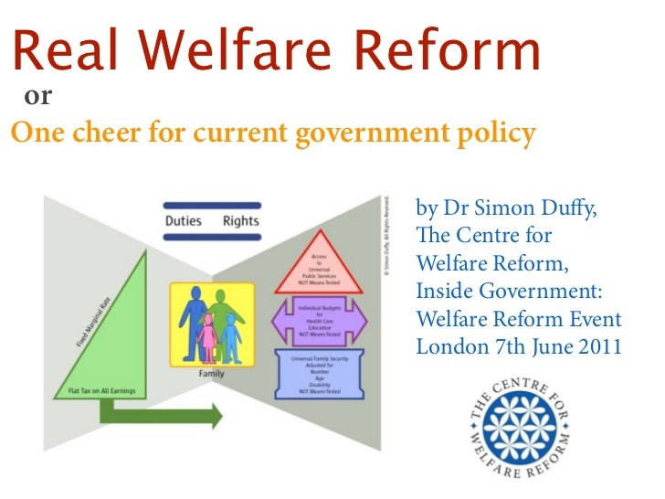 Real Welfare Reform orOne cheer for current government policy                              by Dr Simon Duffy,              ...