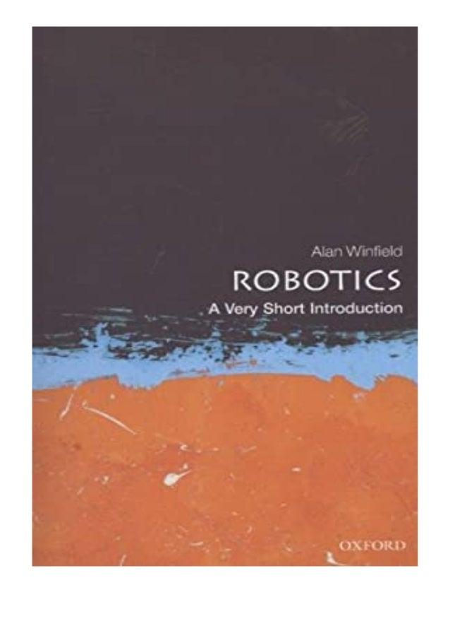 [PDF BOOK E-PUB Mobi] ((Download))^^@@ Robotics A Very Short Introduction Very Short Introductions review DOWNLOAD EBOOK P...