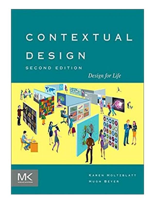 [PDF BOOK E-PUB Mobi] ((P.D.F))^^@@ Contextual Design Design for Life Interactive Technologies review DOWNLOAD EBOOK PDF K...