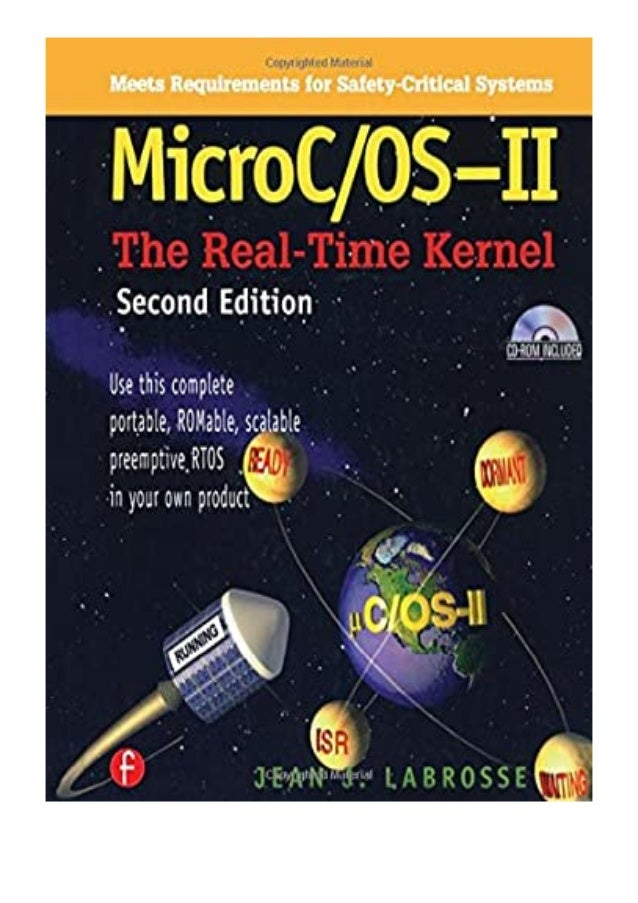 [PDF|BOOK|E-PUB|Mobi] pdf$@@ MicroC OS II The Real Time Kernel With CD-ROM review DOWNLOAD EBOOK PDF KINDLE [full book] De...