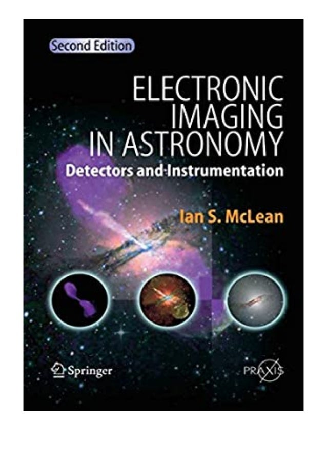 [PDF|BOOK|E-PUB|Mobi] download_[p.d.f] Electronic Imaging in Astronomy Detectors and Instrumentation Springer Praxis revie...
