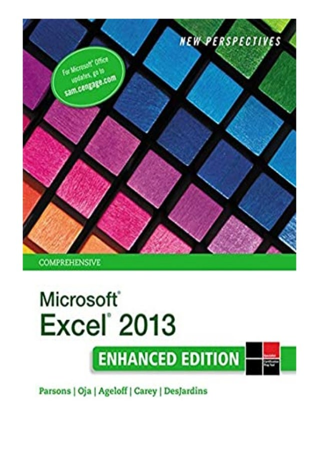 [PDF|BOOK|E-PUB|Mobi] Read_EPUB New Perspectives on Microsoft Excel 2013, Comprehensive Enhanced Edition Microsoft Office ...