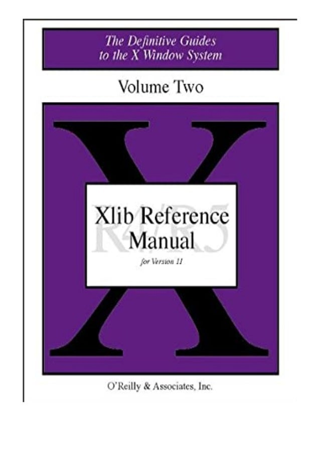 [PDF|BOOK|E-PUB|Mobi] paperback_$ XLIB Reference Manual R5 The Definitive Guides to the X Window System review DOWNLOAD EB...