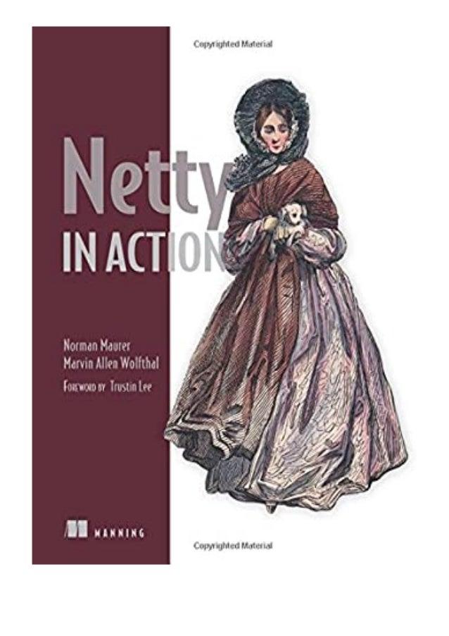 [PDF|BOOK|E-PUB|Mobi] download_[p.d.f] Netty in Action review DOWNLOAD EBOOK PDF KINDLE [full book] Description Book Netty...