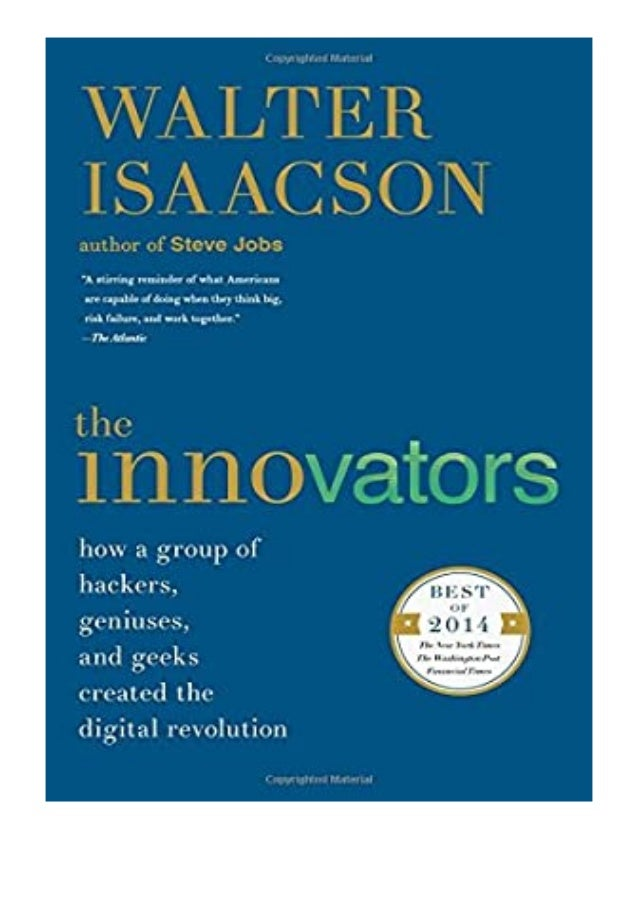 [PDF BOOK E-PUB Mobi] ^^Download_[Epub]^^@@ The Innovators How a Group of Hackers, Geniuses, and Geeks Created the Digital...