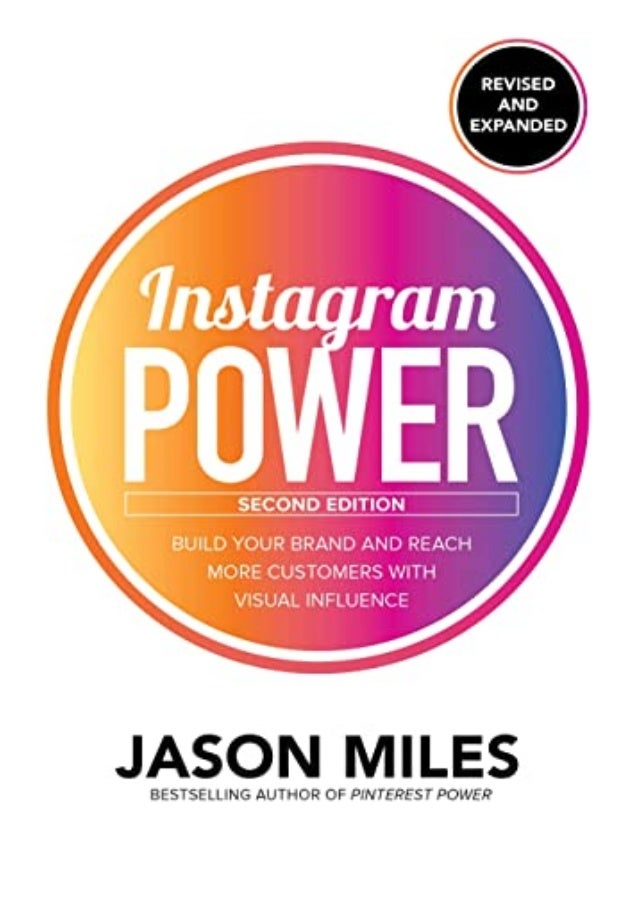 [PDF|BOOK|E-PUB|Mobi] $Download_[P.d.f]^^@@ Instagram Power, Second Edition Build Your Brand and Reach More Customers with...