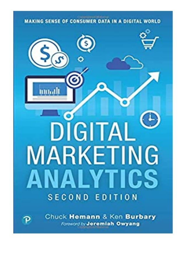 [PDF|BOOK|E-PUB|Mobi] $REad_E-book$@@ Digital Marketing Analytics Making Sense of Consumer Data in a Digital World Making ...