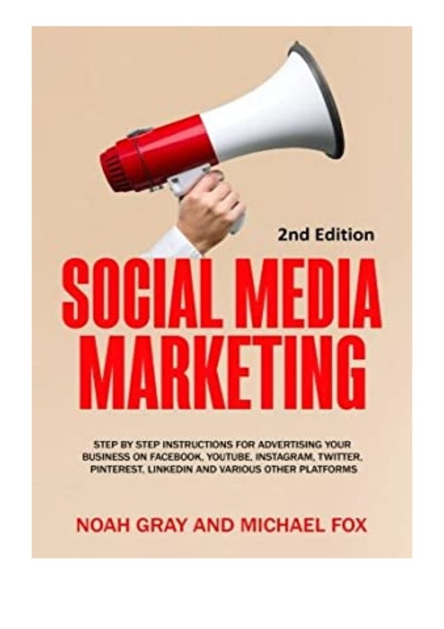[PDF|BOOK|E-PUB|Mobi] ((Read_EPUB))^^@@ Social Media Marketing Step by Step Instructions For Advertising Your Business on ...