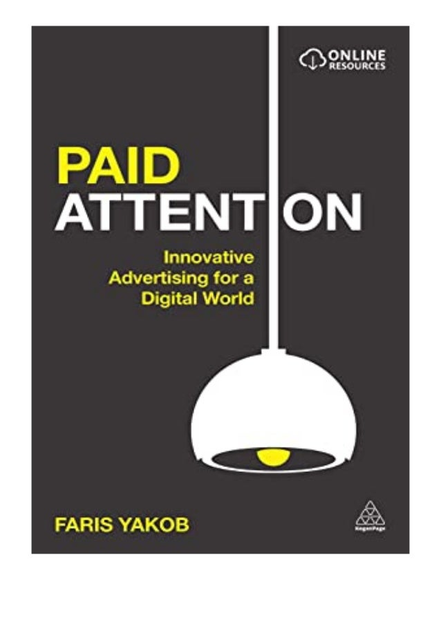 [PDF|BOOK|E-PUB|Mobi] paperback_$ Paid Attention Innovative Advertising for a Digital World review DOWNLOAD EBOOK PDF KIND...