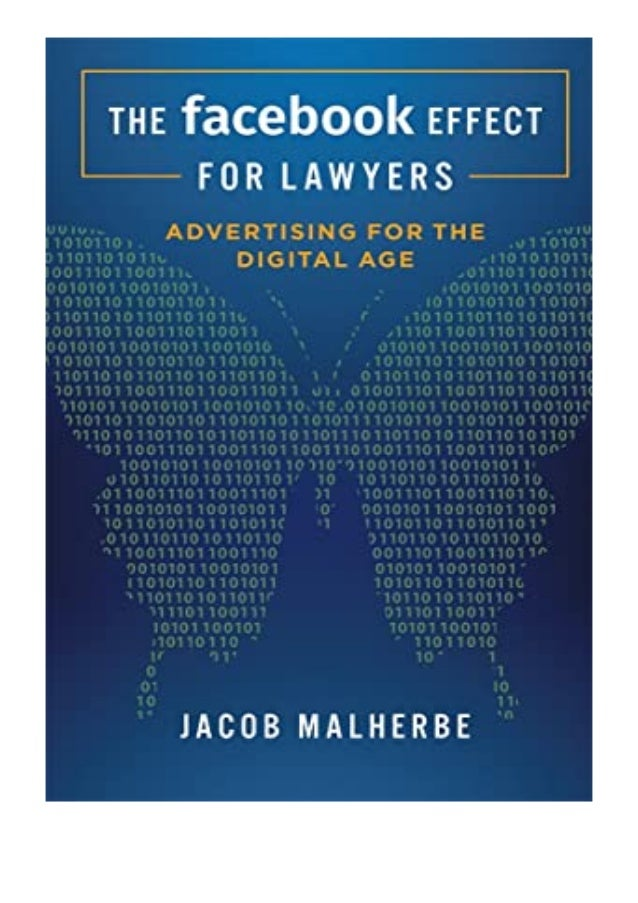 [PDF|BOOK|E-PUB|Mobi] hardcover$@@ The Facebook Effect For Lawyers Advertising For The Digital Age review DOWNLOAD EBOOK P...