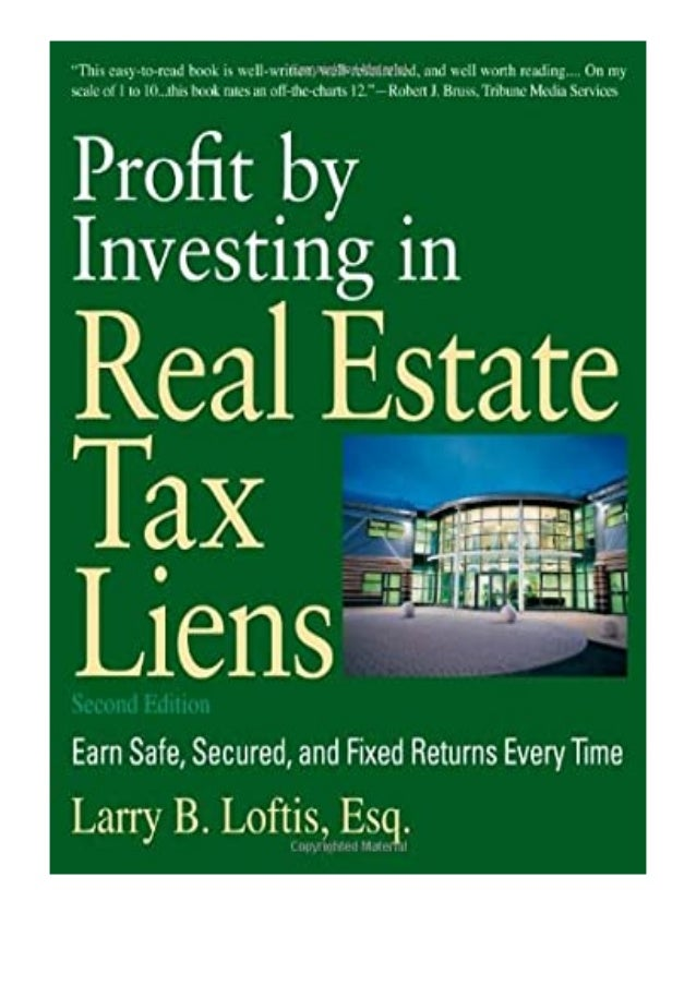 [PDF|BOOK|E-PUB|Mobi] P.D.F_EPUB Profit by Investing in Real Estate Tax Liens Earn Safe, Secured, and Fixed Returns Every ...