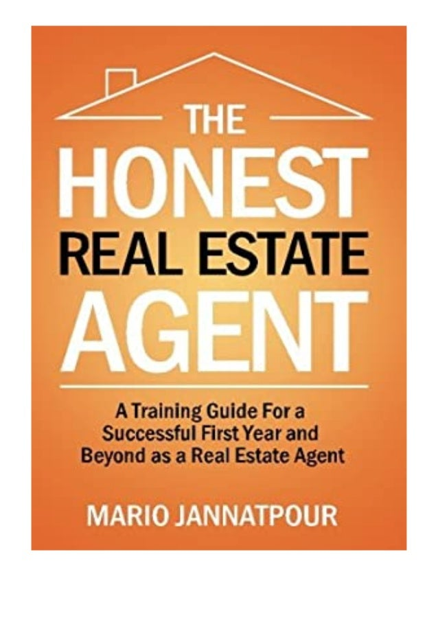 [PDF BOOK E-PUB Mobi] paperback$@@ The Honest Real Estate Agent A Training Guide for a Successful First Year and Beyond as...