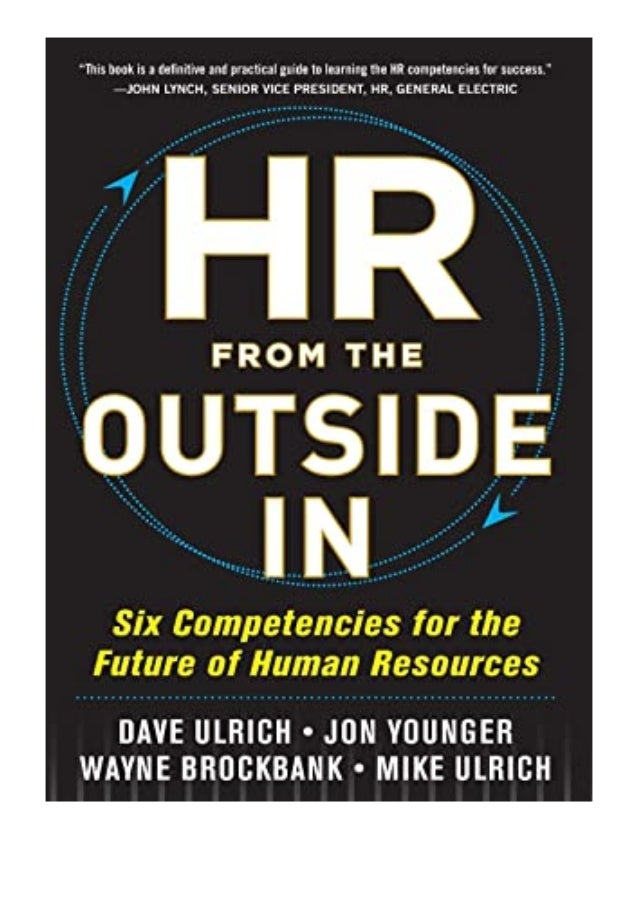 [PDF|BOOK|E-PUB|Mobi] paperback$@@ HR from the Outside In Six Competencies for the Future of Human Resources review DOWNLO...