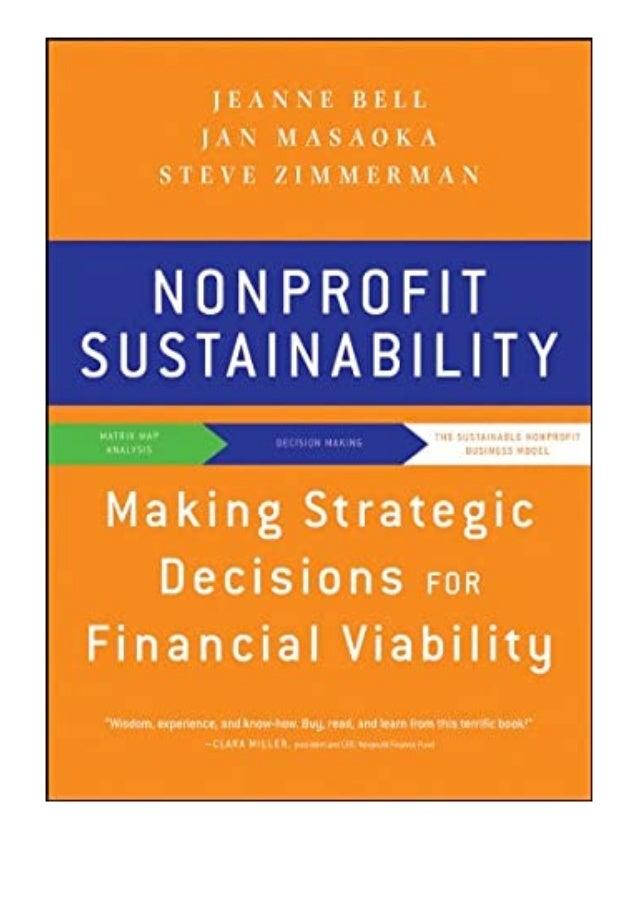 [PDF BOOK E-PUB Mobi] ((Read_EPUB))^^@@ Nonprofit Sustainability Making Strategic Decisions for Financial Viability review...