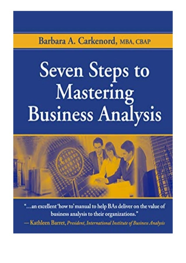 [PDF BOOK E-PUB Mobi] $Download_[P.d.f]^^@@ Seven Steps to Mastering Business Analysis review DOWNLOAD EBOOK PDF KINDLE [f...