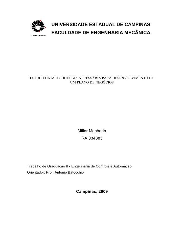 UNIVERSIDADE ESTADUAL DE CAMPINAS                FACULDADE DE ENGENHARIA MECÂNICA      ESTUDO DA METODOLOGIA NECESSÁRIA PA...