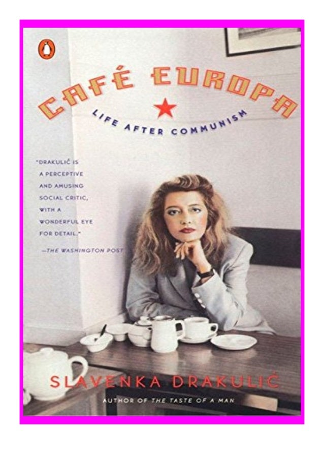 [PDF|BOOK|E-PUB|Mobi] pdf_$ Caf� Europa Life After Communism review DOWNLOAD EBOOK PDF KINDLE [full book] Description Book...