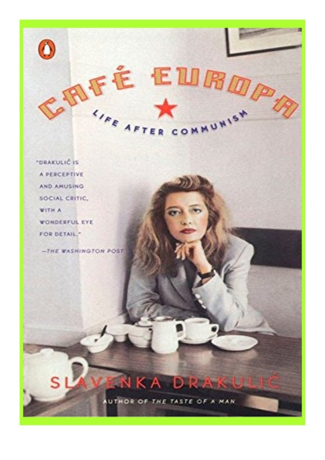 [PDF|BOOK|E-PUB|Mobi] ^^[download p.d.f]^^@@ Caf� Europa Life After Communism review DOWNLOAD EBOOK PDF KINDLE [full book]...